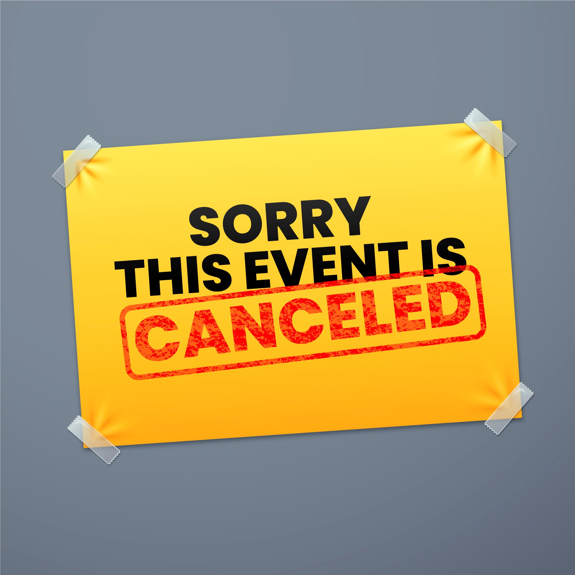 Sorry Event Canceled